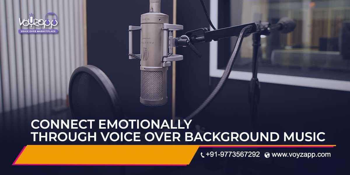 Connect Emotionally With Your Audience Through Professional Voice Over Background Music