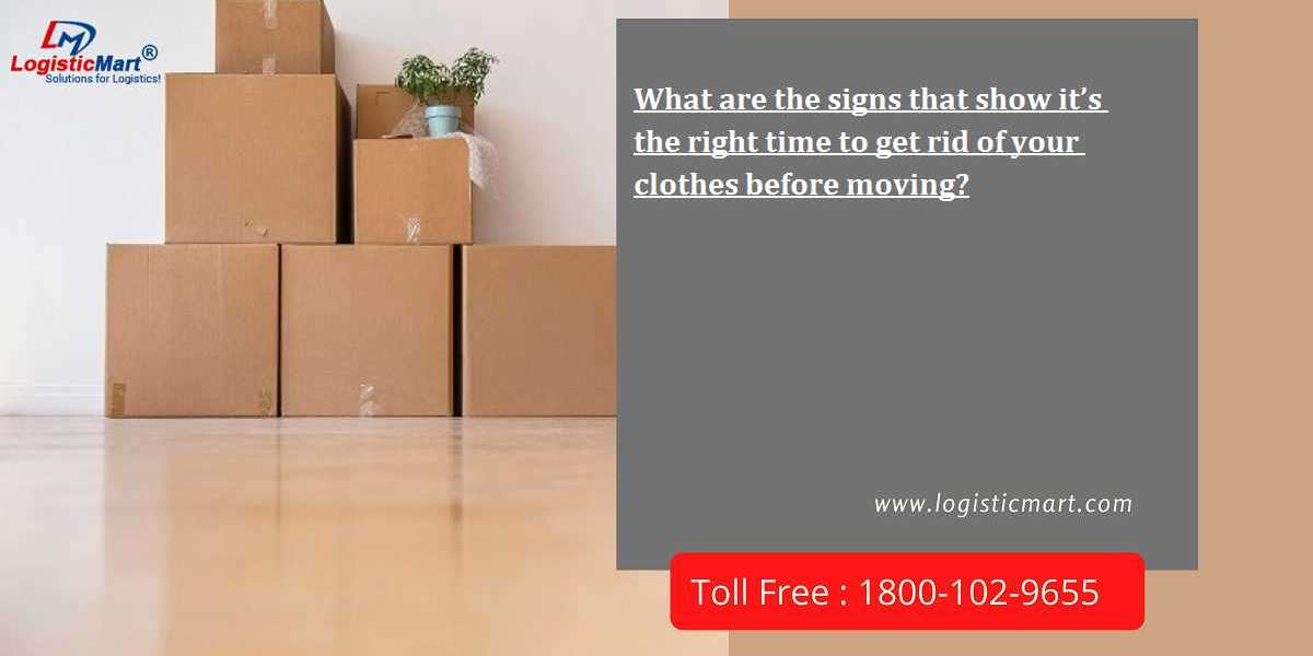 What are the signs that show it's the right time to get rid of your clothes before moving?