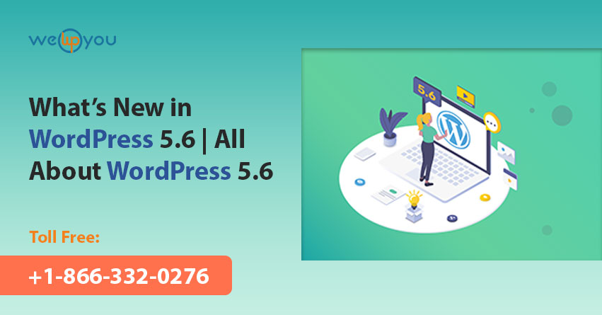 What's New in WordPress 5.6 | All About WordPress 5.6