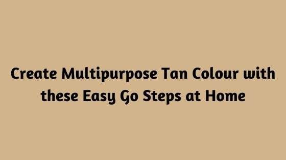 what two colors make tan