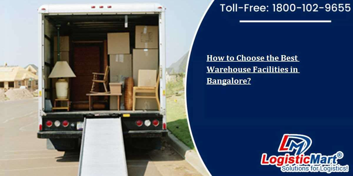 How to Choose the Best Warehouse Facilities in Bangalore?