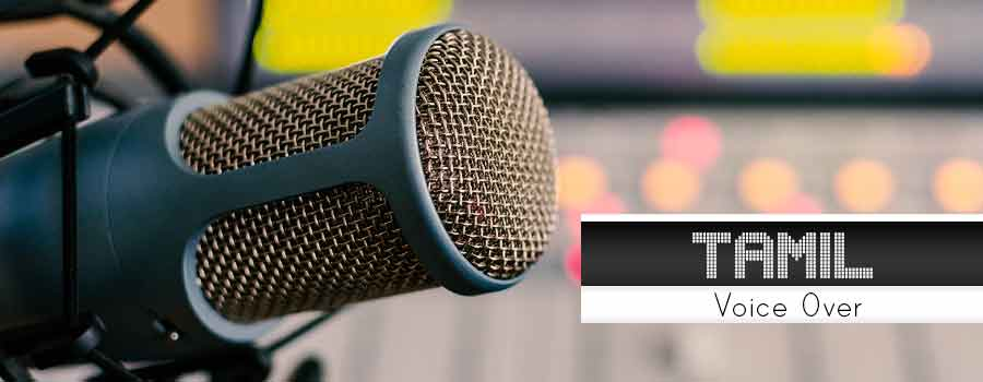 Tamil Voice Over Service | Tamil Voice Over Artist | Tamil Dubbing